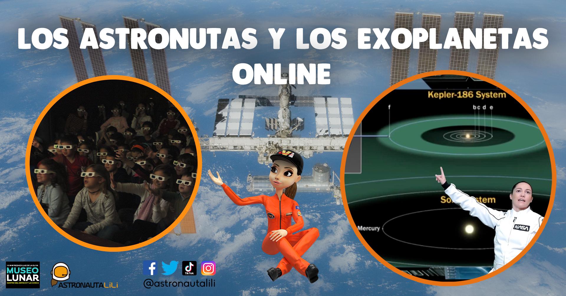 Taller STEAM Los Astronautas y los exoplanetas - Educación Online con la Astronauta LiLi